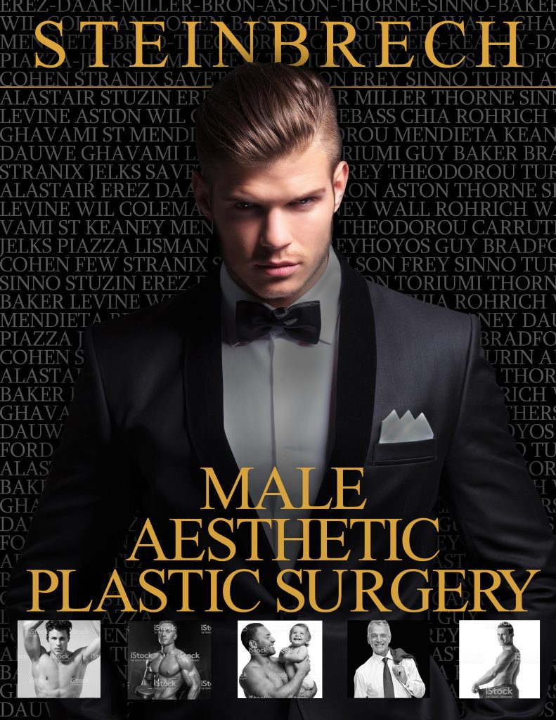 Dr. Steinbrech will be releasing his Male Aesthetic Plastic Surgery book
